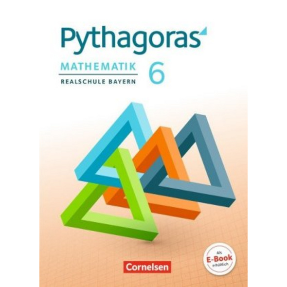 Pythagoras 6. Jahrgangsstufe - Realschule Bayern -