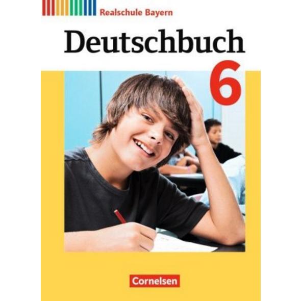 Deutschbuch 6. Jahrgangsstufe - Realschule Bayern