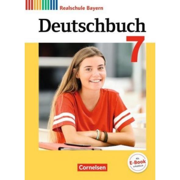 Deutschbuch 7. Jahrgangsstufe - Realschule Bayern