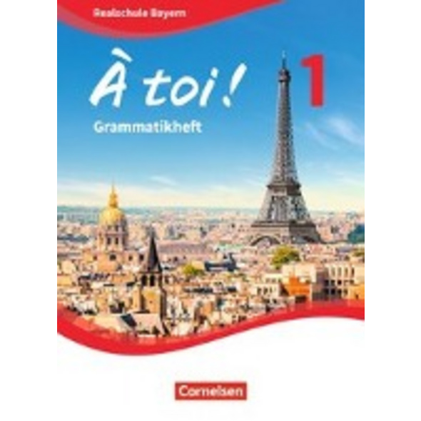À toi ! Band 1 - Bayern - Grammatikheft