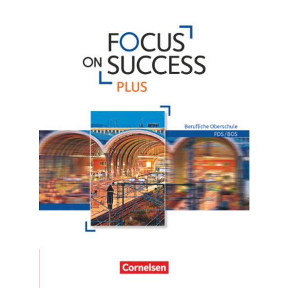 Focus on Success PLUS FOS BOS B1 B2: 11. 12. Jg. -