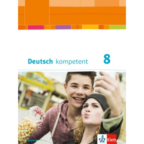 Deutsch kompetent 8. Schülerbuch mit Onlineangebot