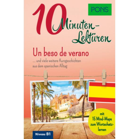 PONS 10-Minuten-Lektüren Spanisch B1 - Un beso de