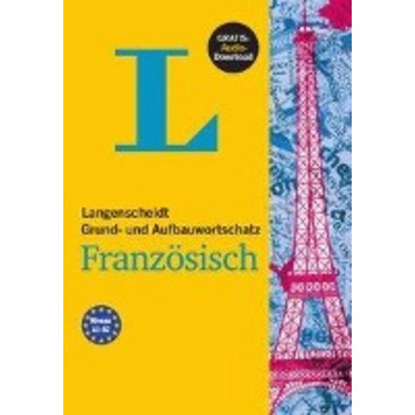 Langenscheidt Grund- und Aufbauwortschatz Französi
