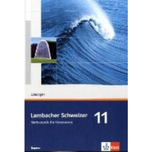 Lambacher Schweizer. 11. Schuljahr. Lösungen. Baye