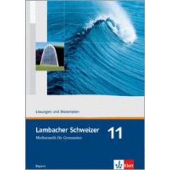 Lambacher Schweizer. 11. Schuljahr. Lösungen und M