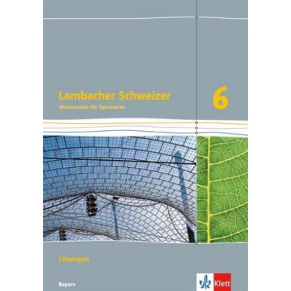 Lambacher Schweizer Mathematik 6. Lösungen Klasse