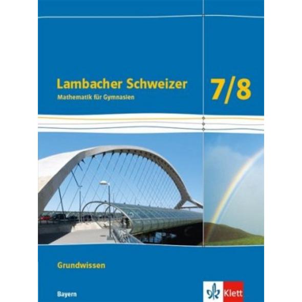 Lambacher Schweizer Mathematik Grundwissen 7 8. Sc
