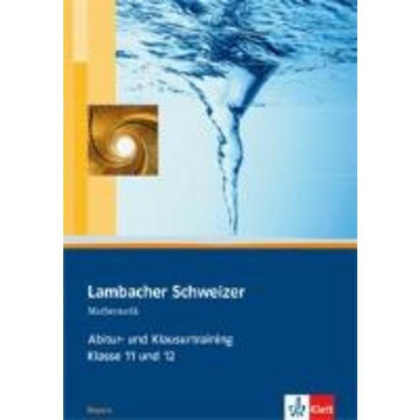 Lambacher Schweizer. 11. und 12. Schuljahr. Abitur