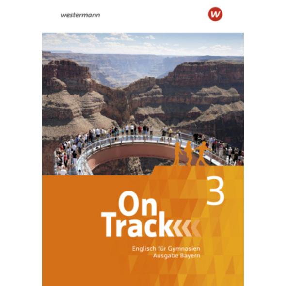 On Track 3. Schülerband. Englisch für Gymnasien. B