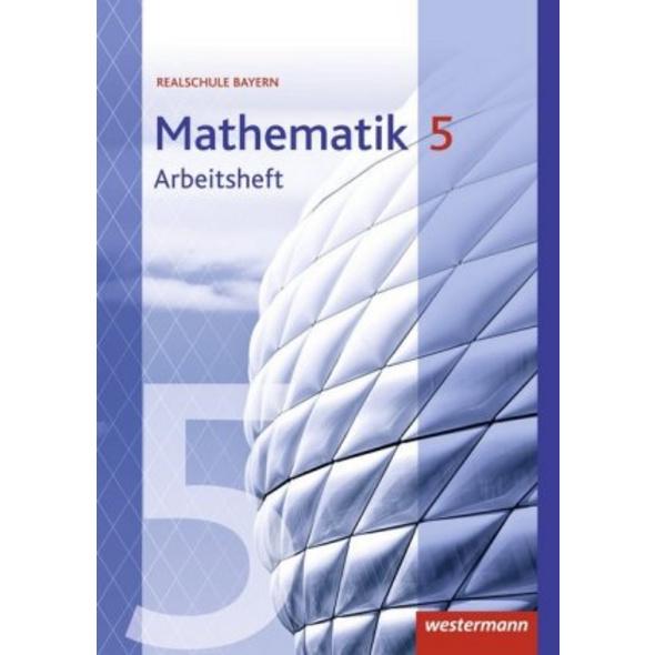 Mathematik 5. Arbeitsheft mit Lösungen. Realschule