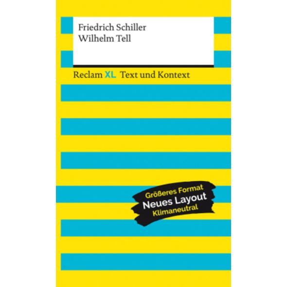 Wilhelm Tell. Textausgabe mit Kommentar und Materi