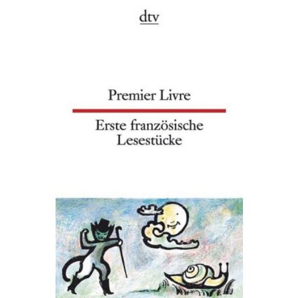 Erste französische Lesestücke   Premier Livre
