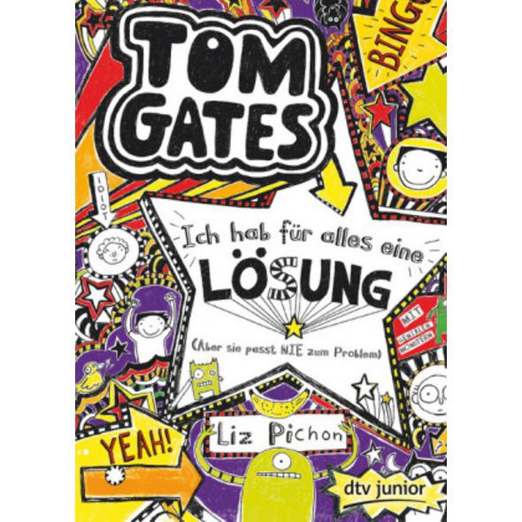 Tom Gates 05. Ich hab für alles eine Lösung  Aber