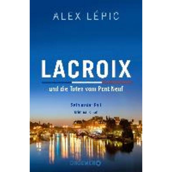 Lacroix und die Toten vom Pont Neuf: Sein erster F
