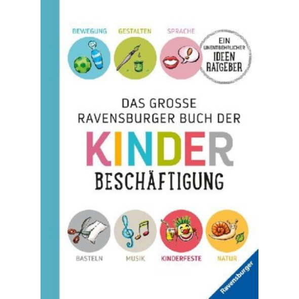 Das große Ravensburger Buch der Kinderbeschäftigun