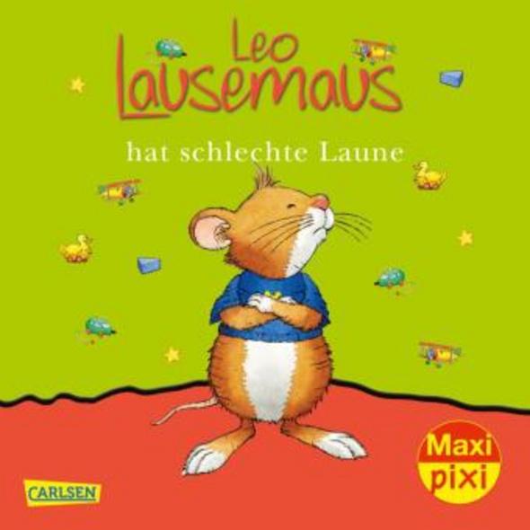 Maxi-Pixi 109: Leo Lausemaus hat schlech