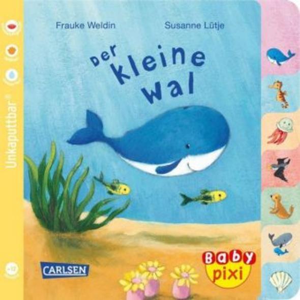 Baby Pixi  unkaputtbar  80: Der kleine Wal