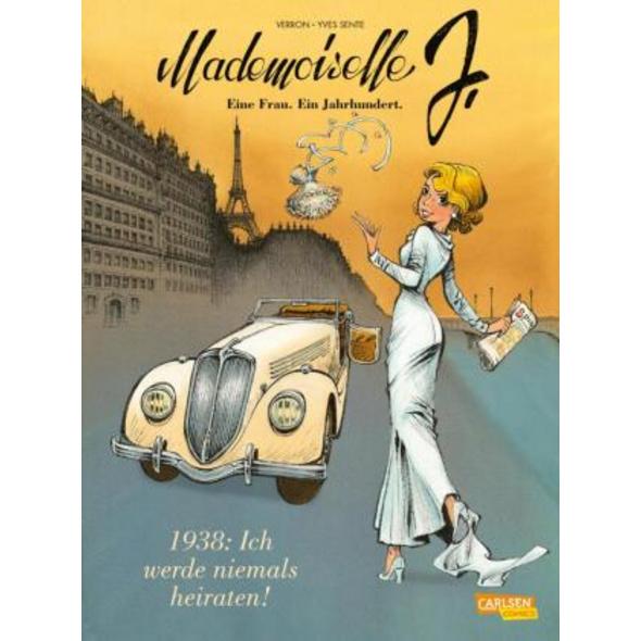 Mademoiselle J - Eine Frau. Ein Jahrhundert. 1: 19