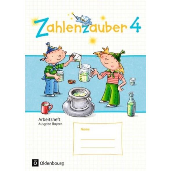 Zahlenzauber 4. Ausgabe Bayern  Neuausgabe  . Arbe