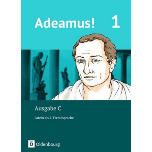 Adeamus! - Ausgabe C Band 1 - Texte, Übungen, Begl