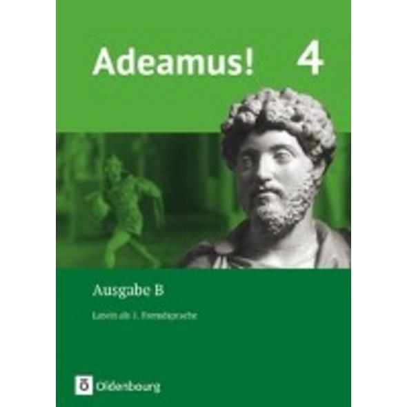 Adeamus! - Ausgabe B Band 4 - Latein als 1. Fremds