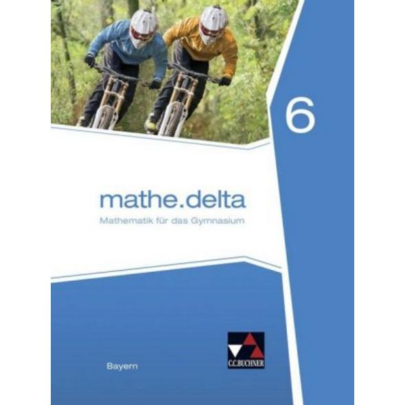 mathe.delta 6 Schülerband Bayern