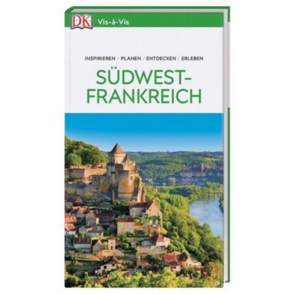 Vis-à-Vis Reiseführer Südwestfrankreich