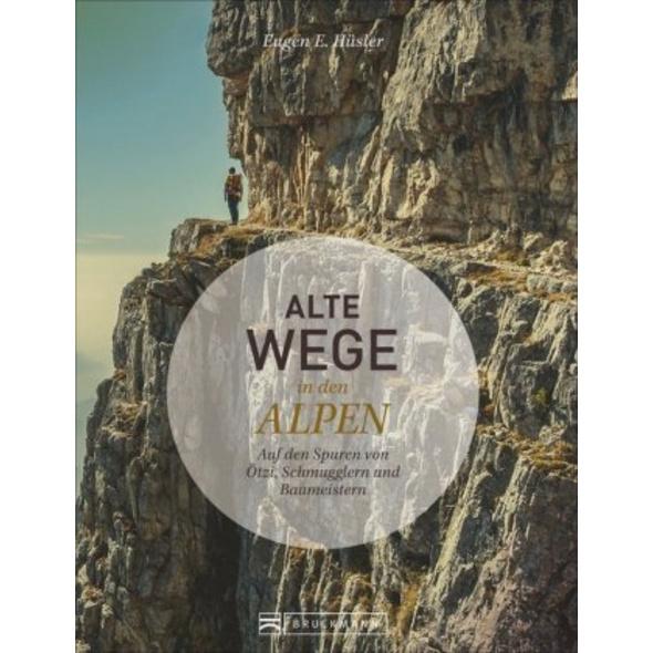 Alte Wege in den Alpen