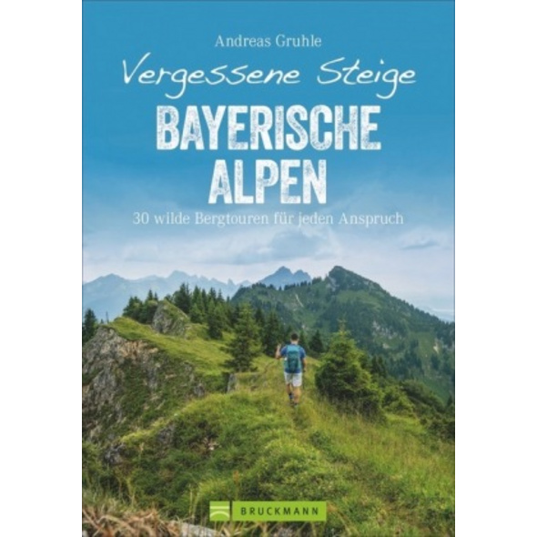 Vergessene Steige Bayerische Alpen