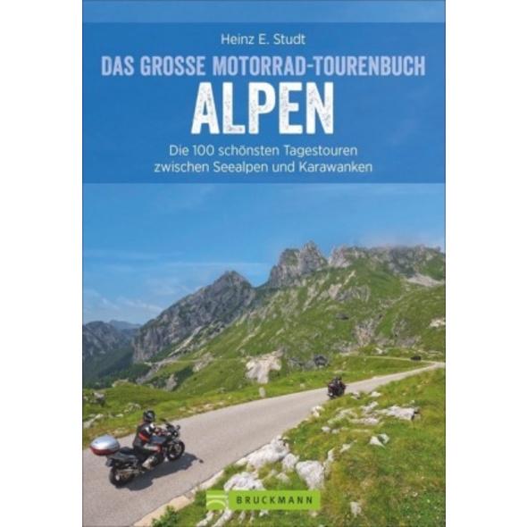 Das große Motorrad-Tourenbuch Alpen