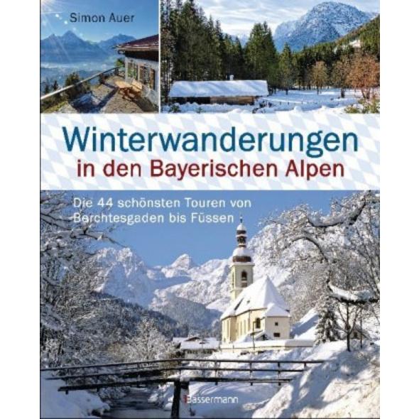 Winterwanderungen in den Bayerischen Alpen. Die 44