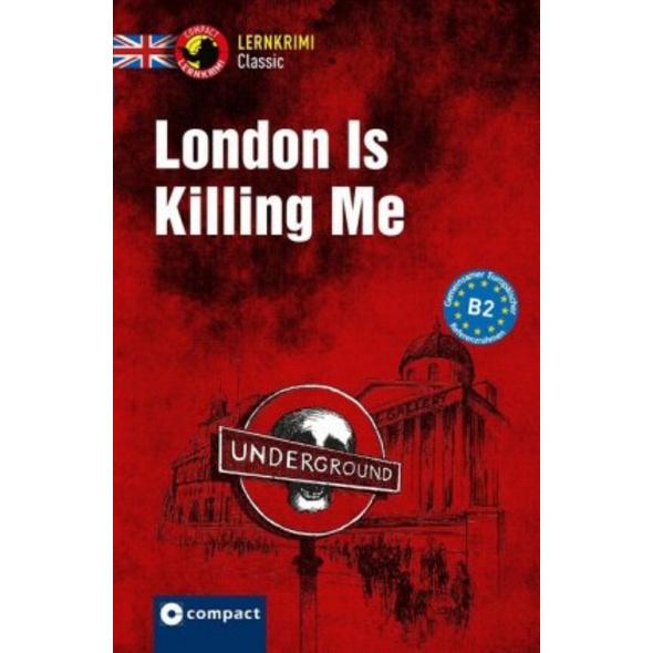 London Is Killing Me