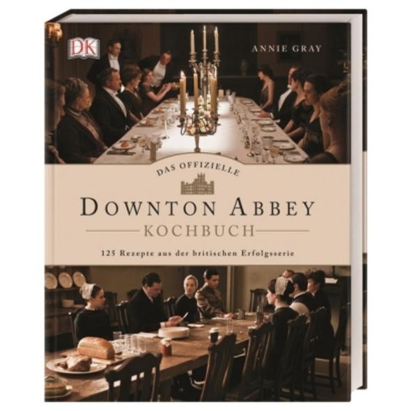 Das offizielle Downton-Abbey-Kochbuch