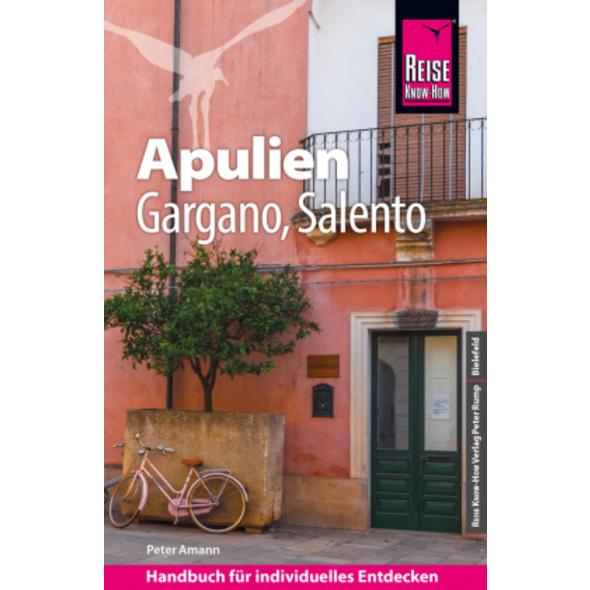 Reise Know-How Reiseführer Apulien mit Gargano und
