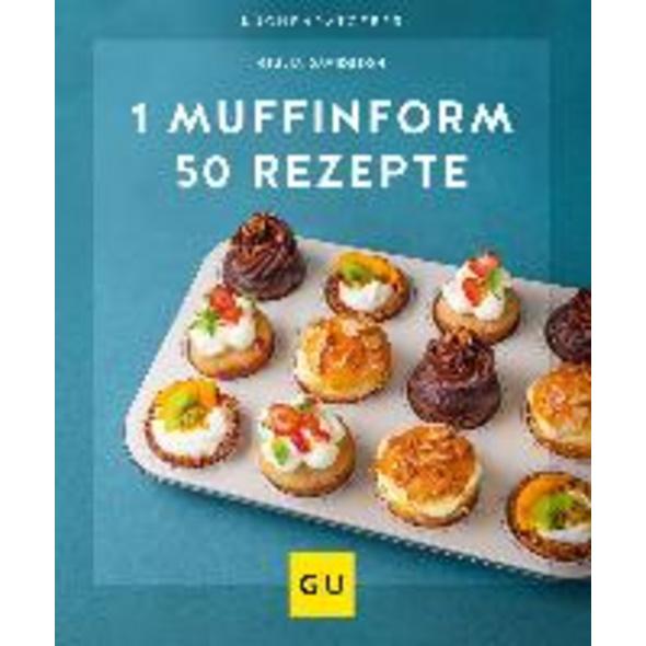 1 Muffinform - 50 Rezepte