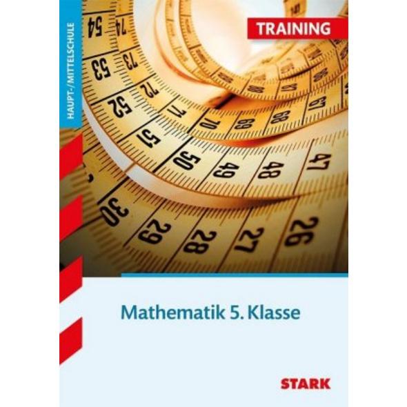 STARK Training Haupt- Mittelschule - Mathematik 5.