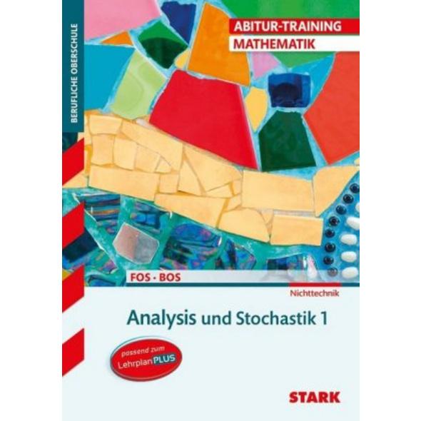 STARK Abitur-Training FOS BOS - Mathematik Bayern