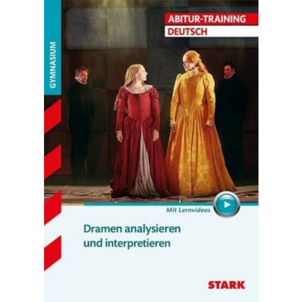 Abitur-Training - Deutsch Dramen analysieren und i