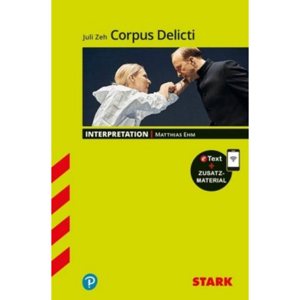 STARK Interpretationen Deutsch - Juli Zeh: Corpus