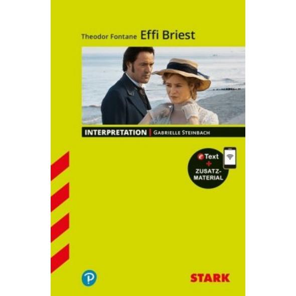 STARK Interpretationen Deutsch - Theodor Fontane: