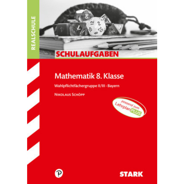 STARK Schulaufgaben Realschule - Mathematik 8. Kla