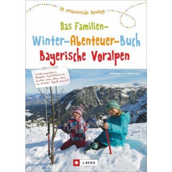 Das große Familien-Winter-Abenteuer-Buch Bayerisch