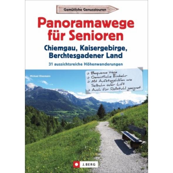Panoramawege für Senioren Chiemgau, Kaisergebirge