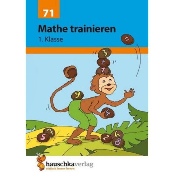 Mathe trainieren 1. Klasse