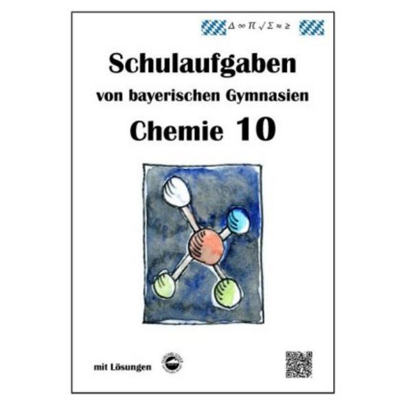 Chemie 10, Schulaufgaben von bayerischen Gymn. mit