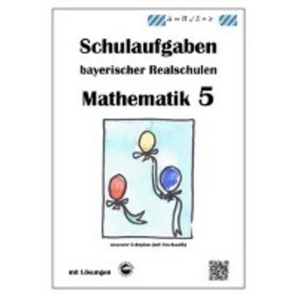 Arndt, C: Realschule - Mathematik 5 Schulaufgaben