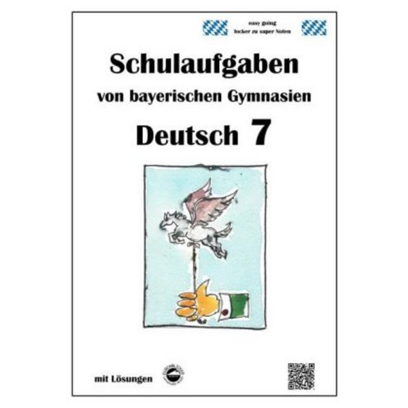 Deutsch 7, Schulaufgaben von bayerischen Gymnasien