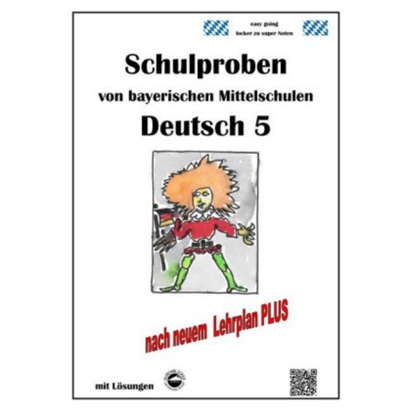 Deutsch 5, Schulproben von bayerischen Mittelschul