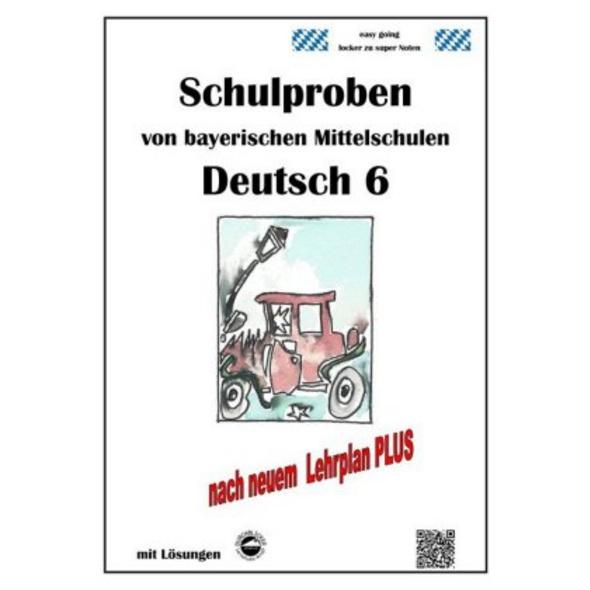 Deutsch 6, Schulproben von bayerischen Mittelschul